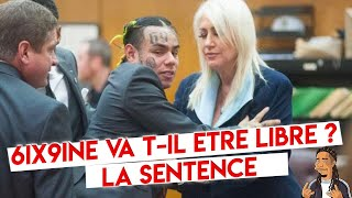 6ix9ine va t-il etre libre ? La sentence ? Le Bilan ?