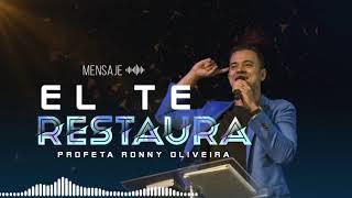 Profeta Ronny Oliveira   Mensaje en Audio   Él te restaura