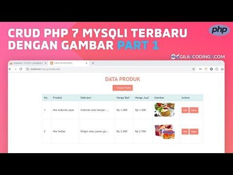 CRUD PHP 7 MySQLi Terbaru Dengan Upload Gambar Part 1