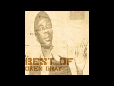 Best of Owen Gray (Full Album)
