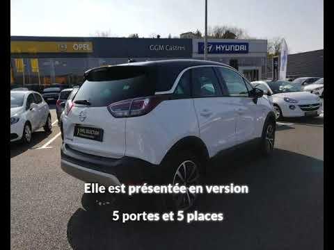 Opel Crossland X 1 2 Turbo 110ch Ecotec Innovation A Castres Une Occasion Maurel Auto