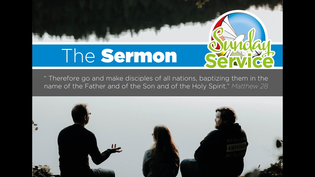 Sunday's Sermon Matthew 28:16-end The Mission of God - Tell