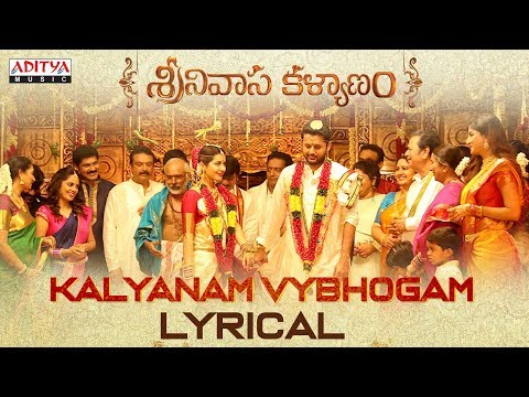 Kalyanam Vybhogam Lyrical | Srinivasa Kalyanam Songs | Nithiin, Raashi Khanna