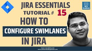 JIRA Tutorial #15 - How to Configure Swimlanes in JIRA