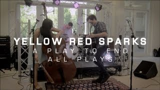 Yellow Red Sparks - A Play To End All Plays // The HoC Palm Springs 2013