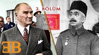 Sultan Vahdettin'in Hayatı ve Yaveri Mustafa Kemal Paşa - Bölüm 2/2