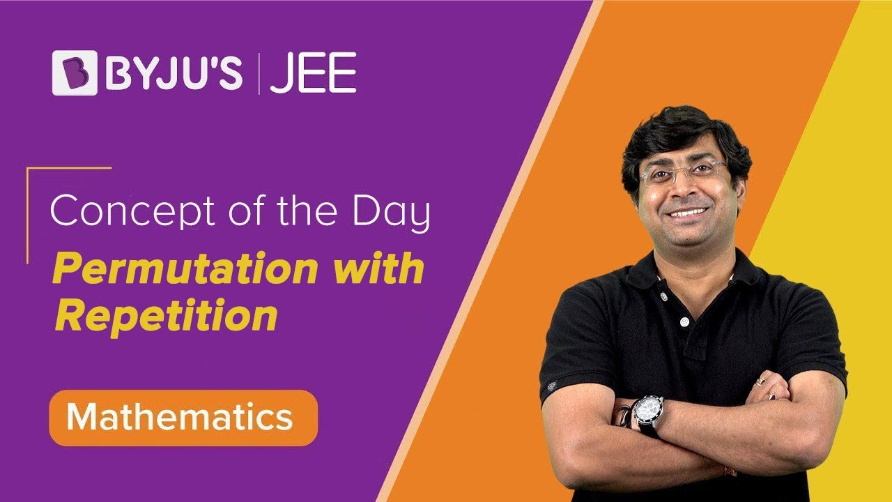 Permutation with Repetition | MATHS | JEE | Concept of the Day | GB Sir