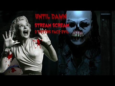 Until Dawn Part 1 Stream with my sister