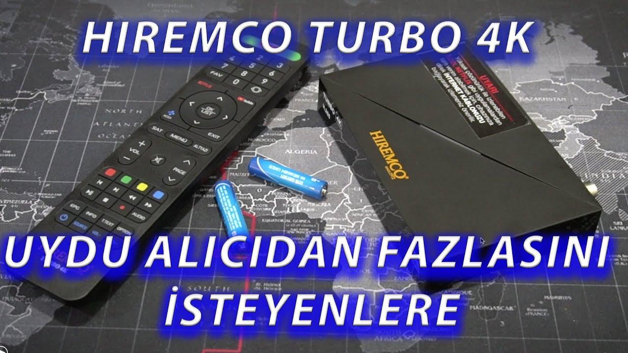 Hiremco Turbo 4K İncelemesi / 4K UYDU - NETFLİX - PRİME - KODİ - YOUTUBE -- IPTV  NE ARARSAN VAR :)