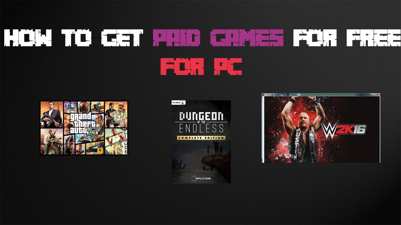 How To Get Download Any Steam Paid Games For Free 2017 On