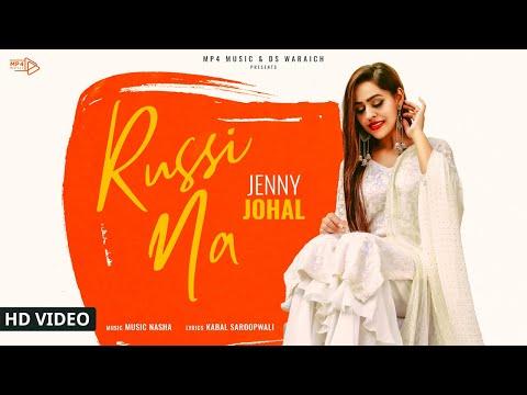 Jenny Johal - Russi Na (Full Video)   Music Nasha   Latest Punjbai Songs 2019   Mp4 Music