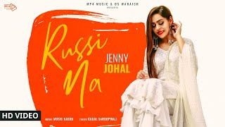 Jenny Johal Russi Na Full Music Nasha Latest Punjbai Songs 2019 Mp4 Music