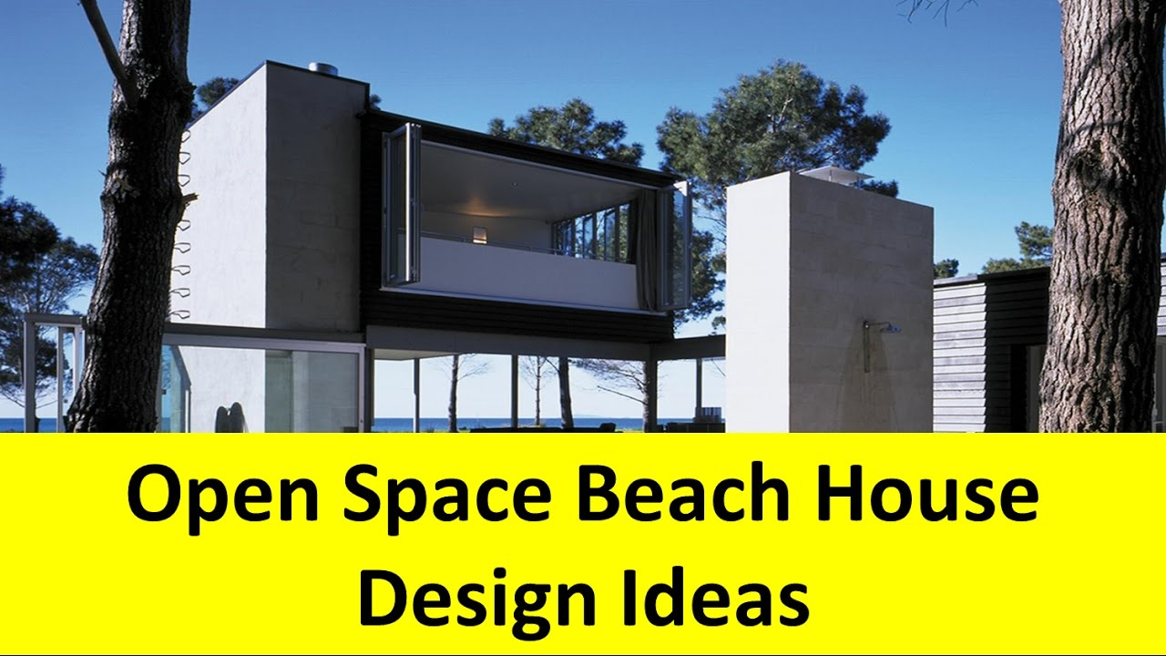 Open space beach house design ideas with outdoor shower for Beach box house plans