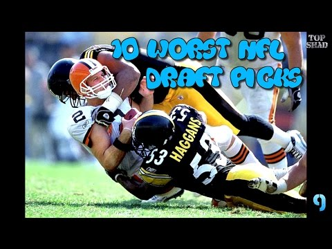 10 Worst NFL Draft Picks