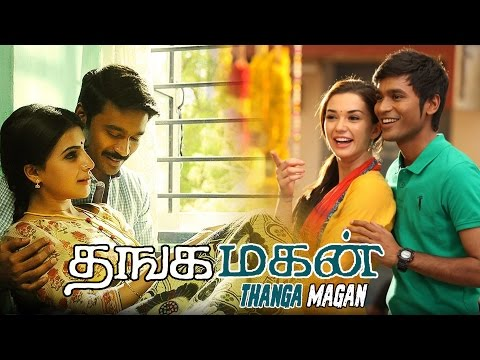 Thangamagan tamil movie | latest tamil...
