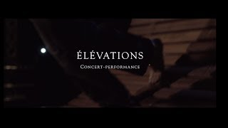 Élévations - Concert-performance