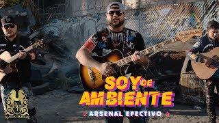 Arsenal Efectivo - Soy De Ambiente (En Vivo)