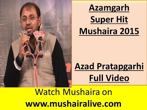 Azad Pratapgarhi -Super Hit Mushaira- Azamgarh Mushaira 2015