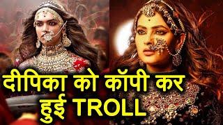 Padmaavat: Ragini MMS Actress Karishma Sharma gets TROLLED for COPYING Deepika Padukone | FilmiBeat