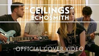 Download Echosmith - Ceilings [Official Cover ] MP3 song and Music Video