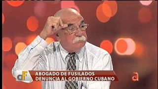 Abogado de fusilados denuncia al gobierno cubano - América TeVé