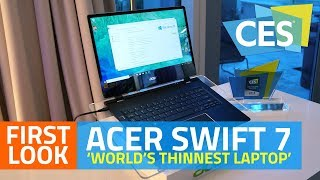 Acer Swift 7 'World's Thinnest Laptop' First Look thumbnail