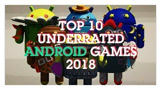 TOP 10 UNDERRATED ANDROID GAMES