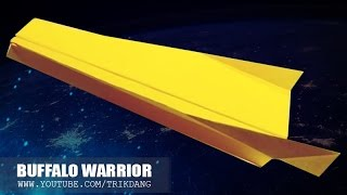 TUTORIAL AVION De PAPEL - How To Make A Cool Paper Plane | Buffalo Warrior