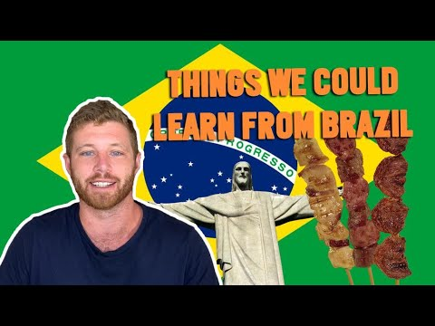 10 THINGS the REST OF THE WORLD could  Learn from BRAZILIANS