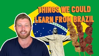 Baixar 10 THINGS the REST OF THE WORLD could  Learn from BRAZILIANS