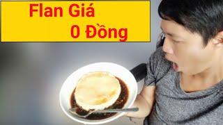 Những Cái Bánh Flan Giá 0 Đồng ?