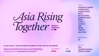 Download Asia Rising Together w/ CL, NIKI, eaJ (of DAY6), RZA, mxmtoon, Guapdad 4000, Audrey Mika, & more