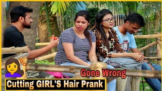 Cutting GIRL'S Hair Prank - #GoneWrong ||Pranks In India 2019 || By TCI