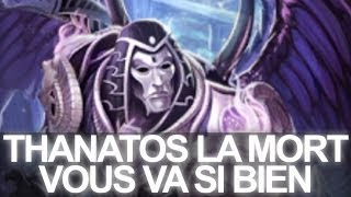 Thanatos TEST FR Gameplay La mort à votre porte SMITE