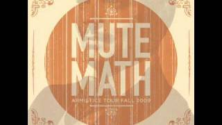 Mutemath - Another Goodbye