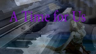 A Time For Us (Romeo & Juliet) - Hòa Tấu Guitar Piano