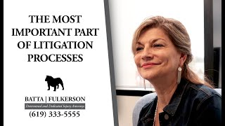 What's the Most Important Aspect of the Litigation Process?