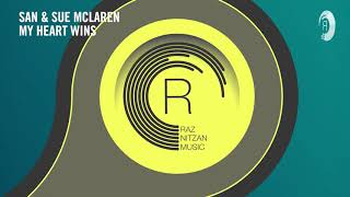 VOCAL TRANCE: SAN & Sue McLaren - My Heart Wins (RNM)+LYRICS 