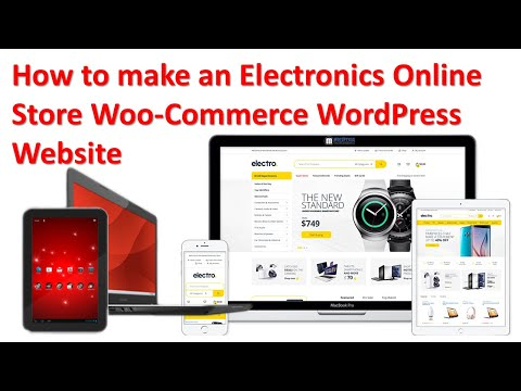 how-to-make-an-electronics-online-store-woocommerce-wordpress-website