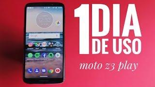 1 Dia de Uso: Moto Z3 Play.