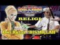 Bismillah NEW PALLAPA RELIGI Kendang Cak MET Spesial Ramadhan DWI RATNA