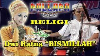 Bismillah NEW PALLAPA RELIGI Kendang Cak MET Spesial Ramadhan DWI RATNA - Stafaband