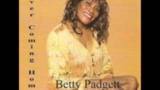 Betty Padgett-Never Coming Home