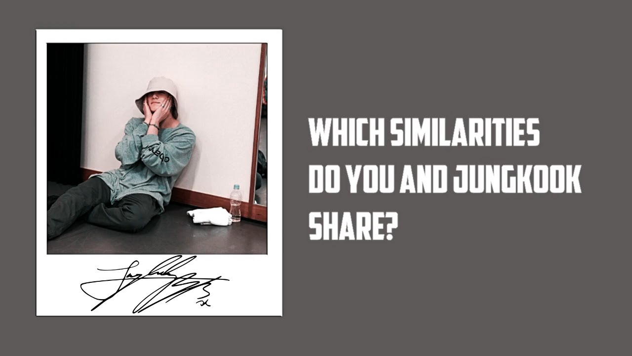 QUIZ - Which Similarity Do You And Jungkook Share?