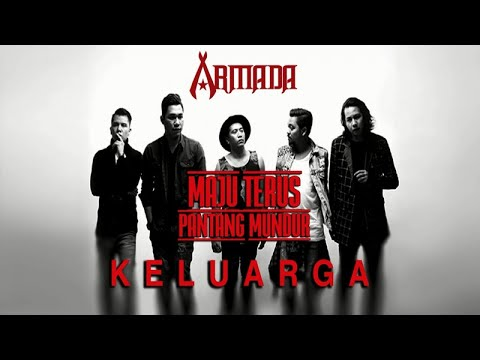 Armada - Keluarga (Official Audio)