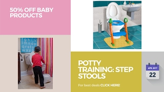 Potty Training: Step Stools 50% Off Baby Products