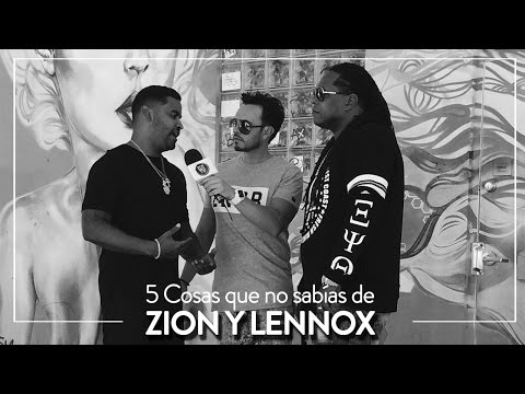 Zion y Lennox / 5 cosas que no sabías de ellos