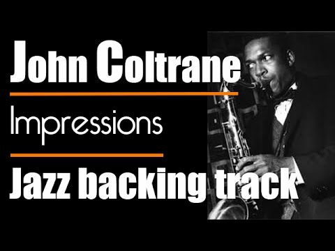 Impressions - John Coltrane - Modal jazz backing track