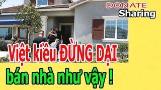 Donate Sharing | Việt kiều Đ,Ừ,NG D,Ạ,I bán nhà như v,ậ,y !
