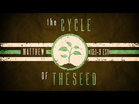 The Cycle of the Seed